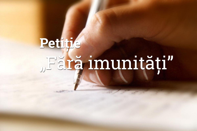 """Petiția """"Fără imunități"""" adresată președintelui României"""
